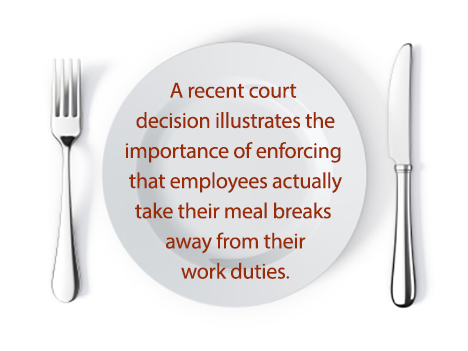 The Importance of Providing and Documenting Employees Meal ...