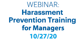 Harassment & Discrimination Awareness & Prevention for Managers October 27