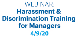 Webinar- Harassment and discrimination training for managers