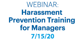 Harassment Prevention Training  for Managers