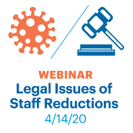 Legal Issues of Staff Reductions Webinar