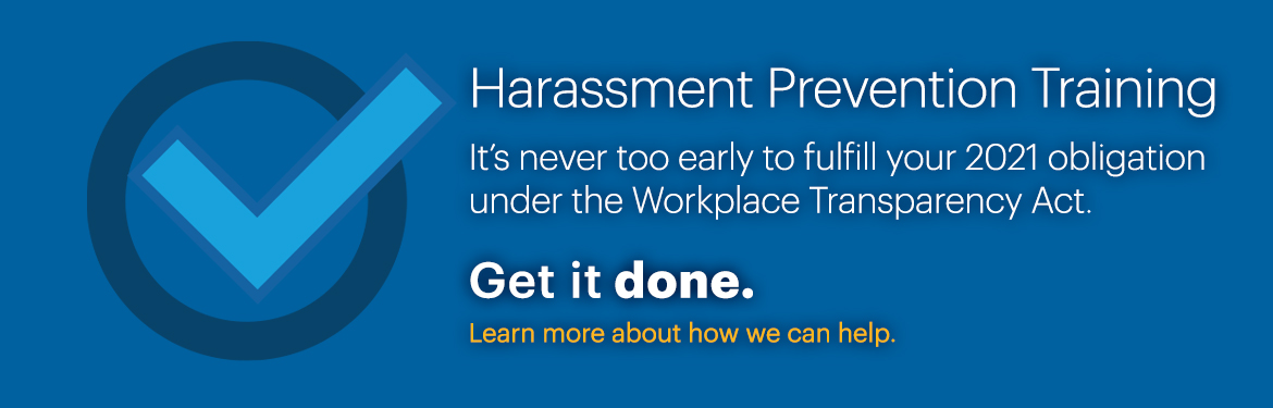 It's never too early to complete your 2021 obligation for Harassment Prevention Training