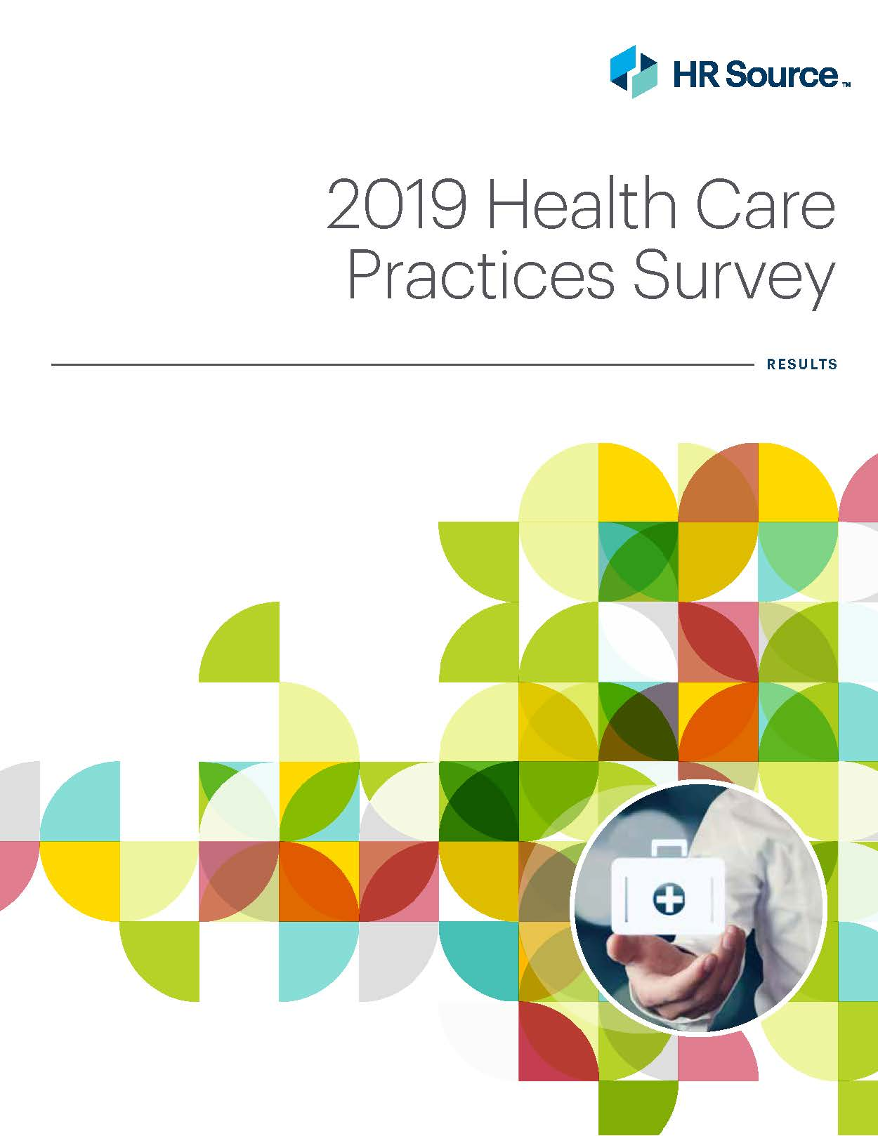Health Care Practices Survey 2019 (Members Only)